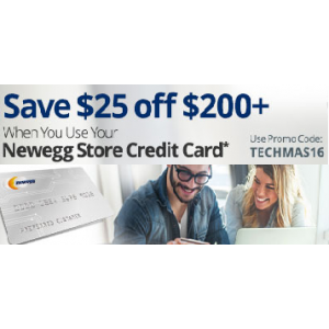 Save $25 Off on $200+ Using Newegg Store Credit Card