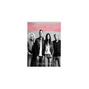 Girl Crush Sheet Music by Little Big Town At $4.99
