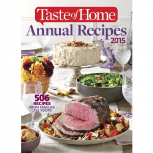 2015 Taste of Home Annual Recipes At $24.99