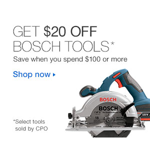 Get $20 Off on Bosch Tools