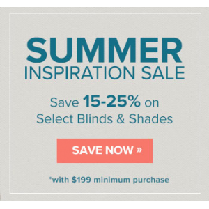 Summer Inspiration Sale : Save 15 - 25% off on Selected Blinds & Shades At Blinds