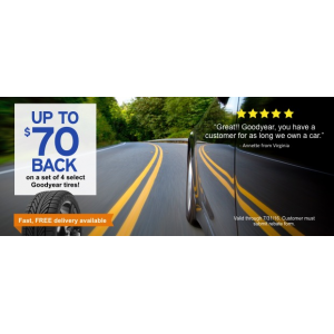 Goodyear Tires : Up to $70 back only At Tirebuyer
