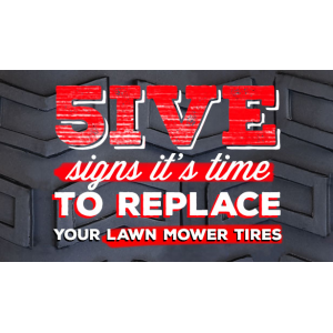 Is it time to replace your lawn mower tires get Offer on it At Tirebuyer